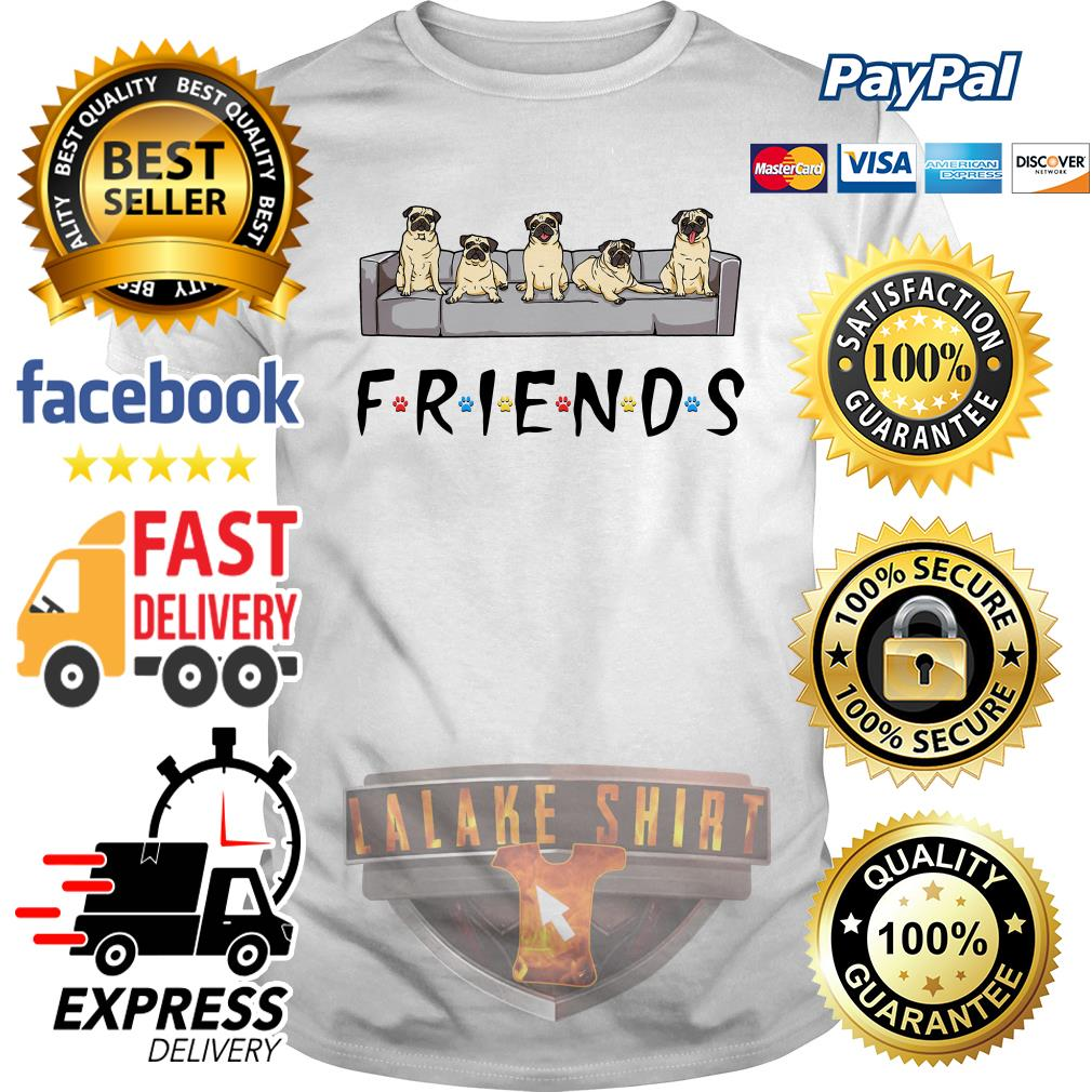 Pugs friends tv show shirt