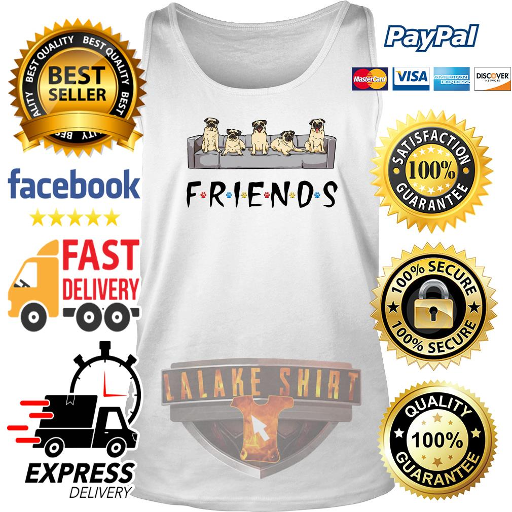 Pugs friends tv show tank top
