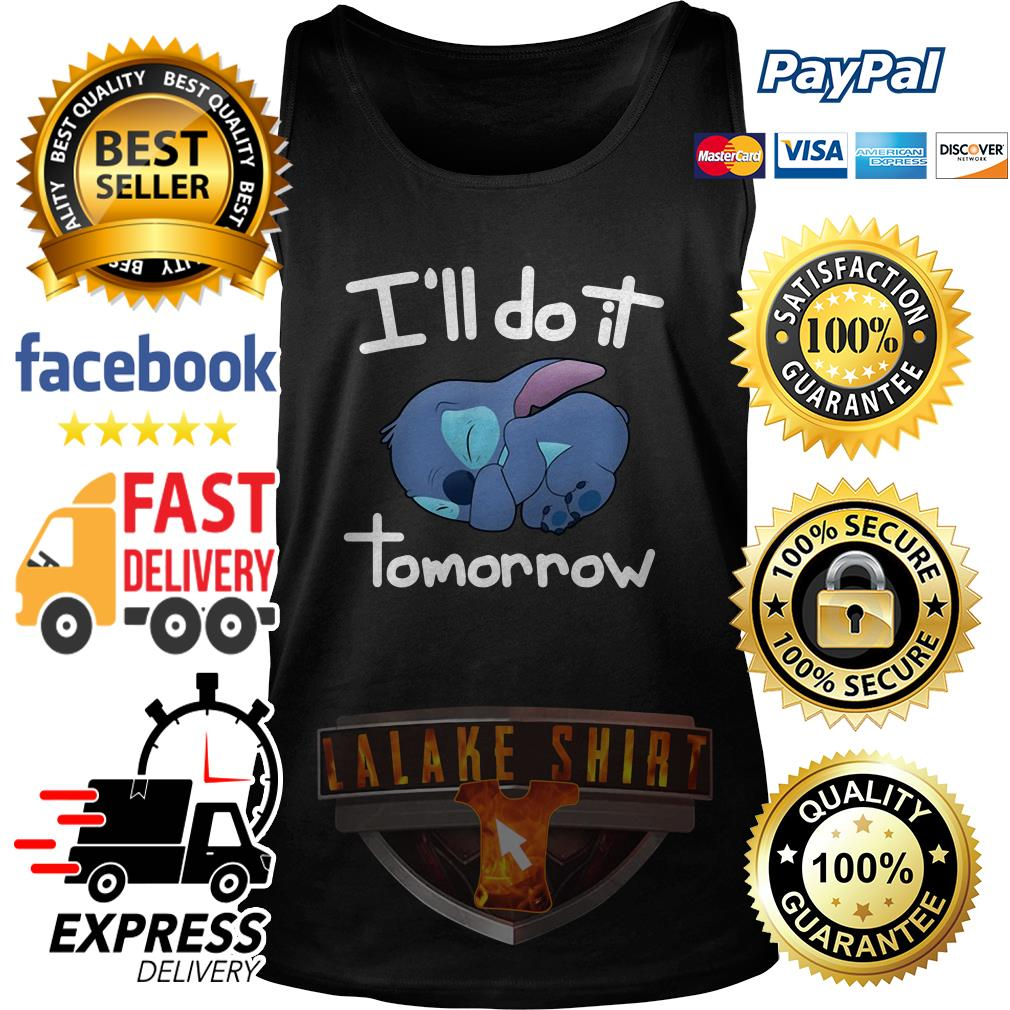 Stitch I'll do it tomorrow tank top