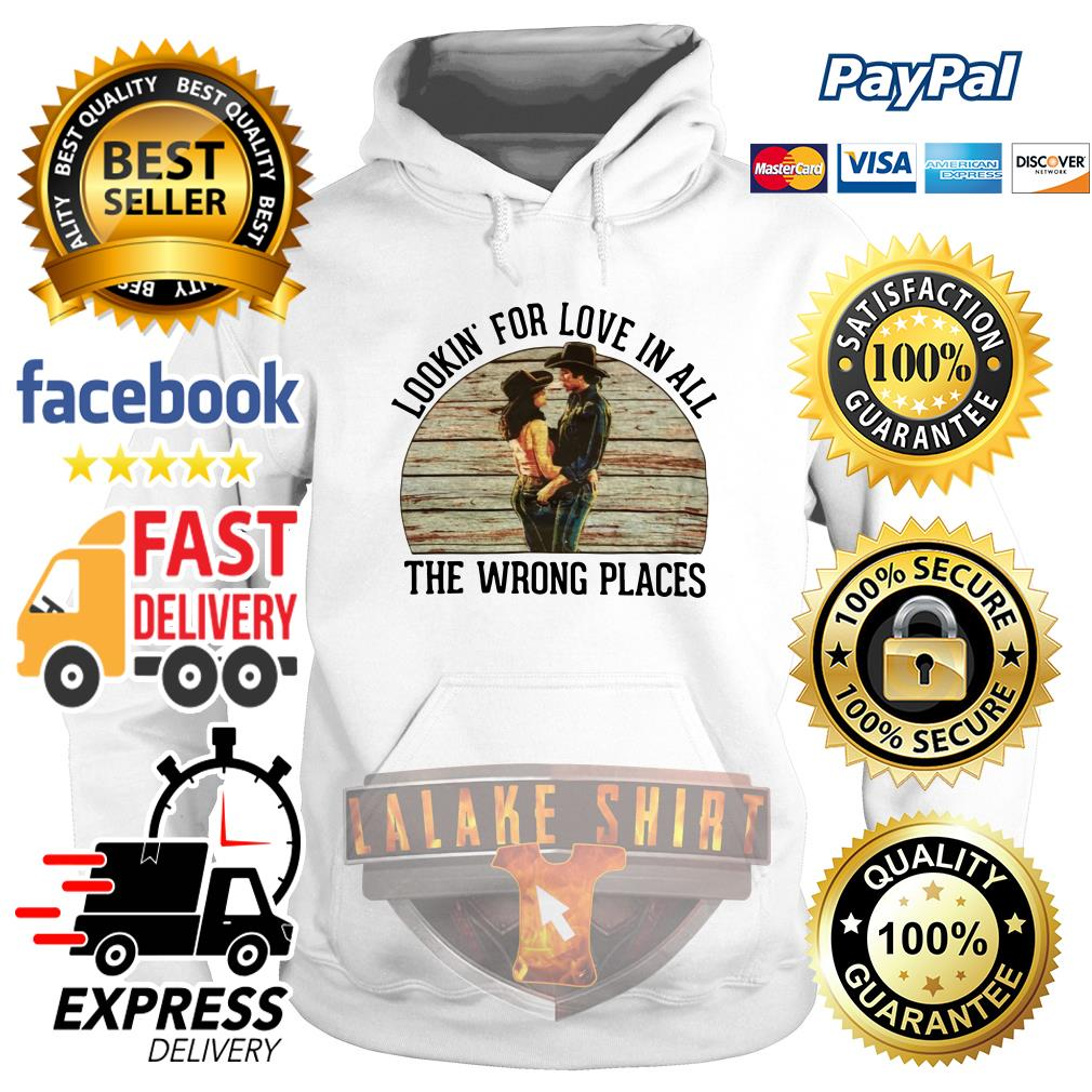 Urban Cowboy Lookin' for love in all the wrong places hoodie