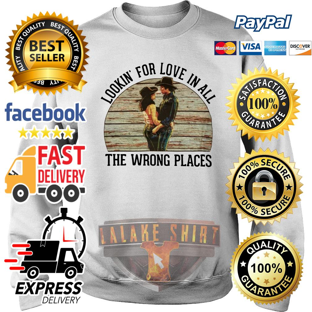 Urban Cowboy Lookin' for love in all the wrong places sweater