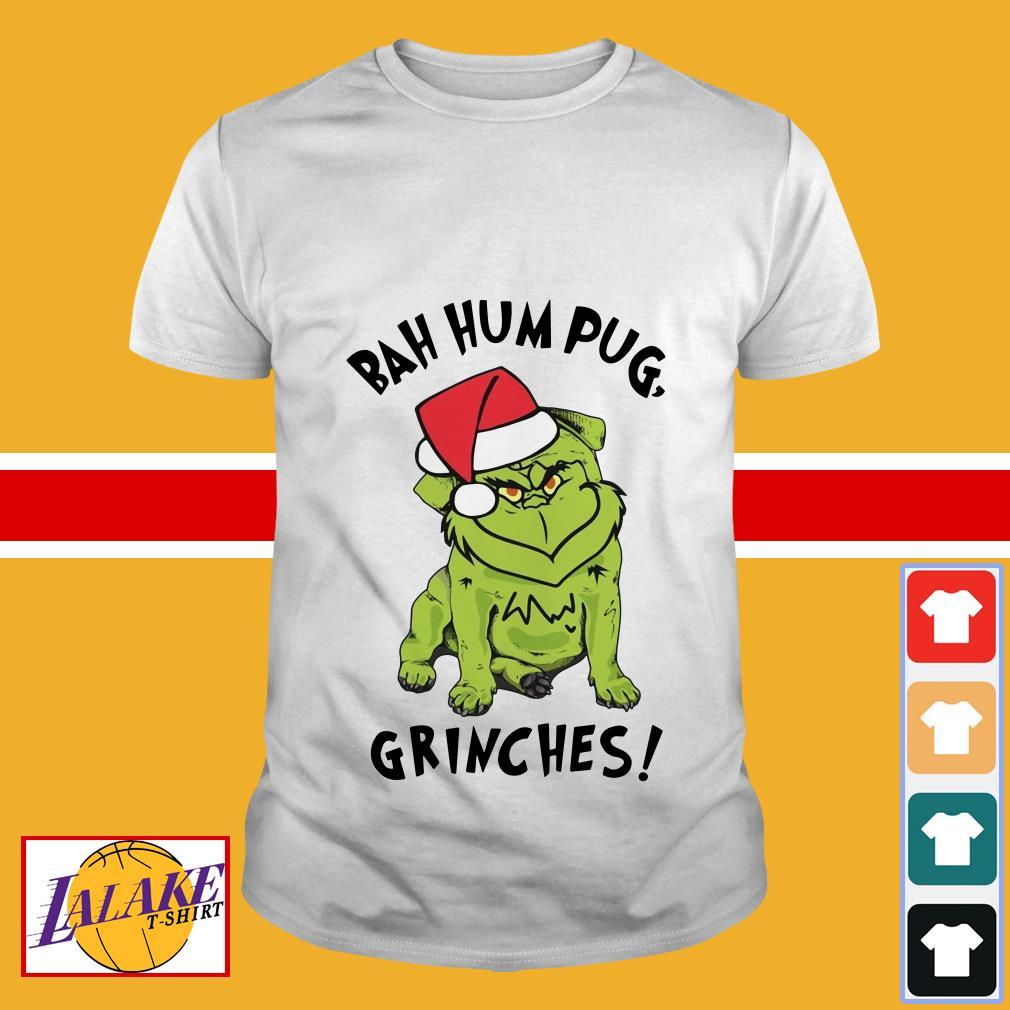 Bah hum pug grinches christmas shirt
