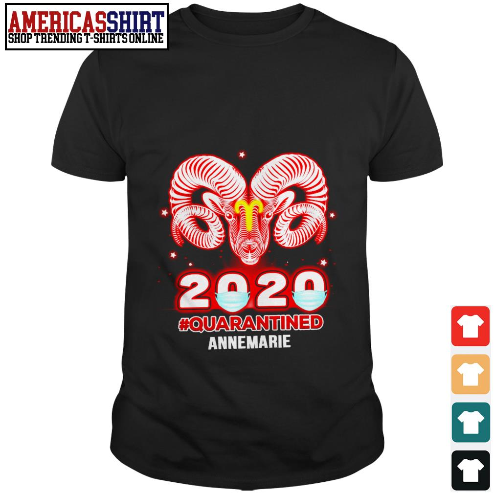 Aries 2020 quarantined Annemarie shirt