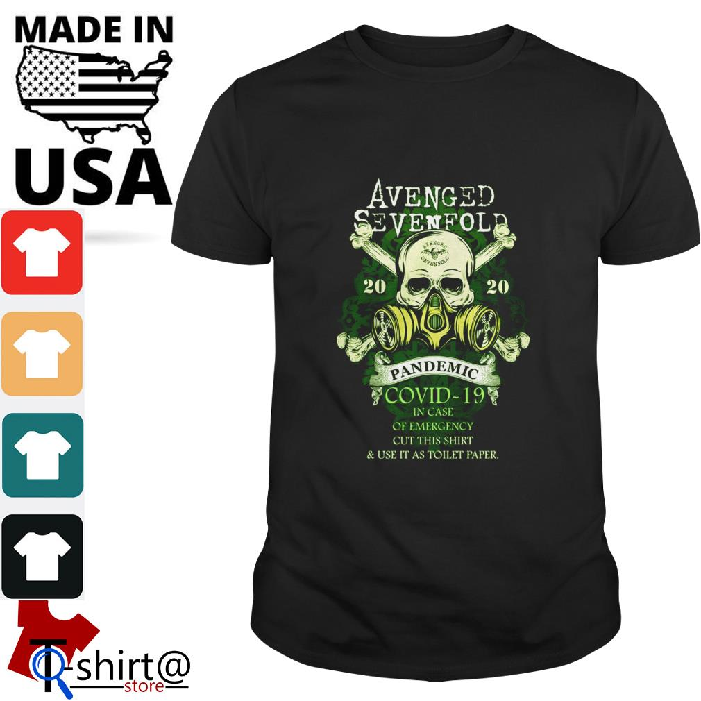Avenged sevenfold 2020 Covid-19 in case of emergency cut this shirt