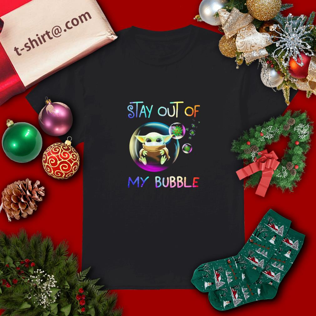 Baby Yoda stay out of my bubble shirt