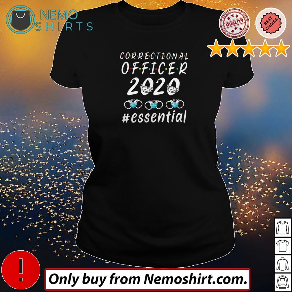 Correctional officer 2020 #essential Covid 19 shirt