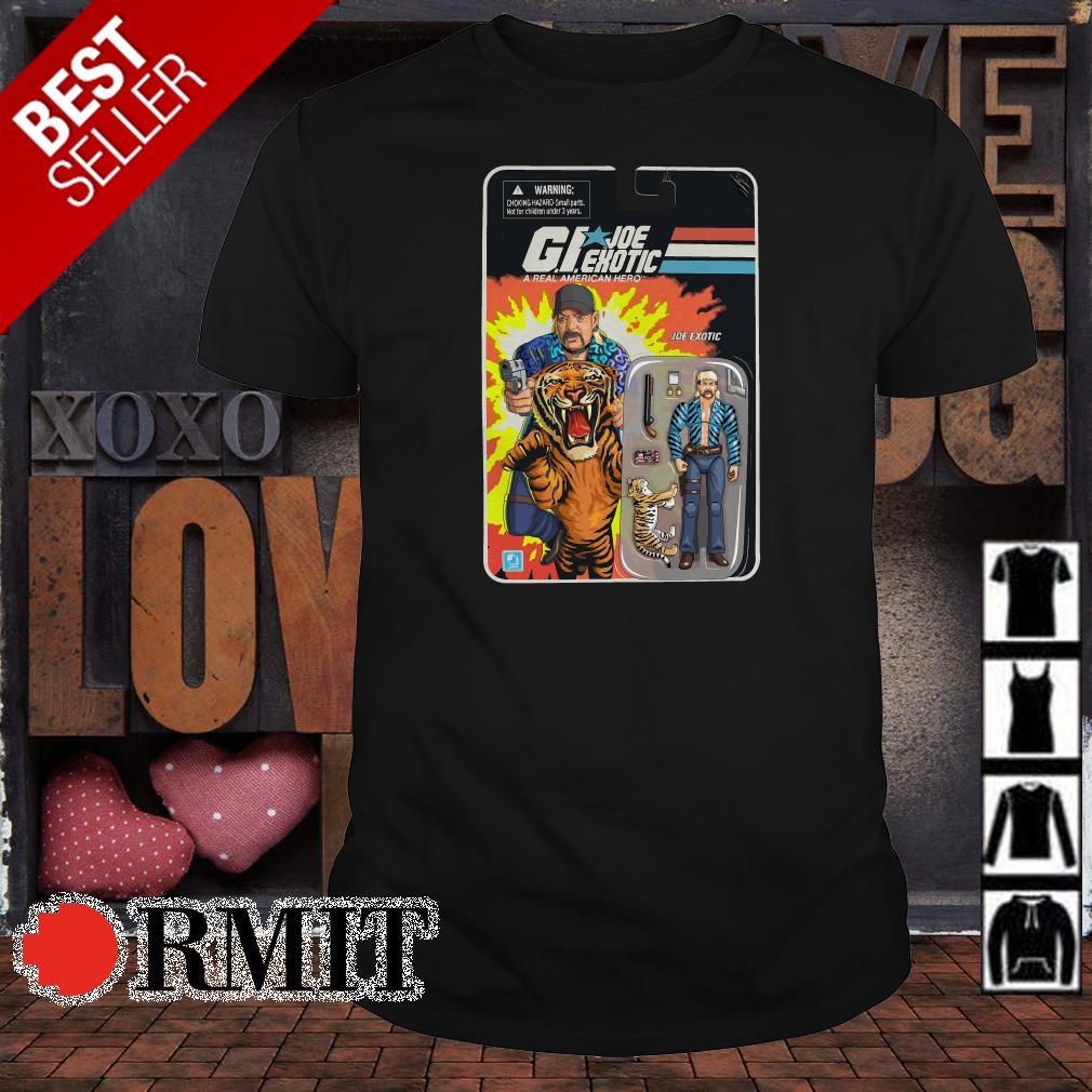 G.I.Joe Exotic a real American hero shirt
