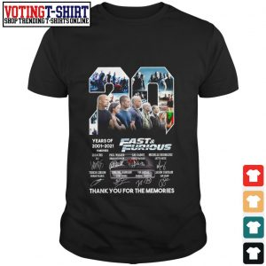 20 Years of 2001 2021 Fast and Furious signature thank you for the memories shirt