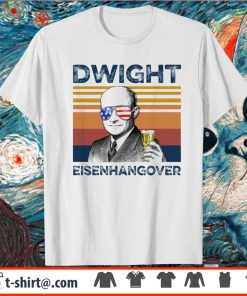 4th of July Dwight Eisenhangover vintage shirt