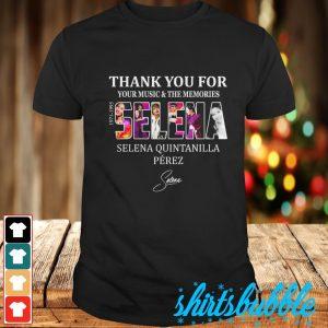 Thank you for your music & the memories Selena Quintanilla Perez signature shirt