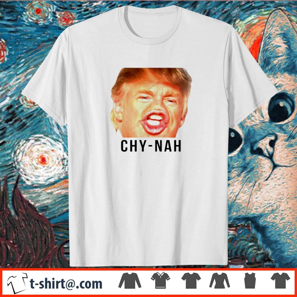 Donald Trump Chynah shirt