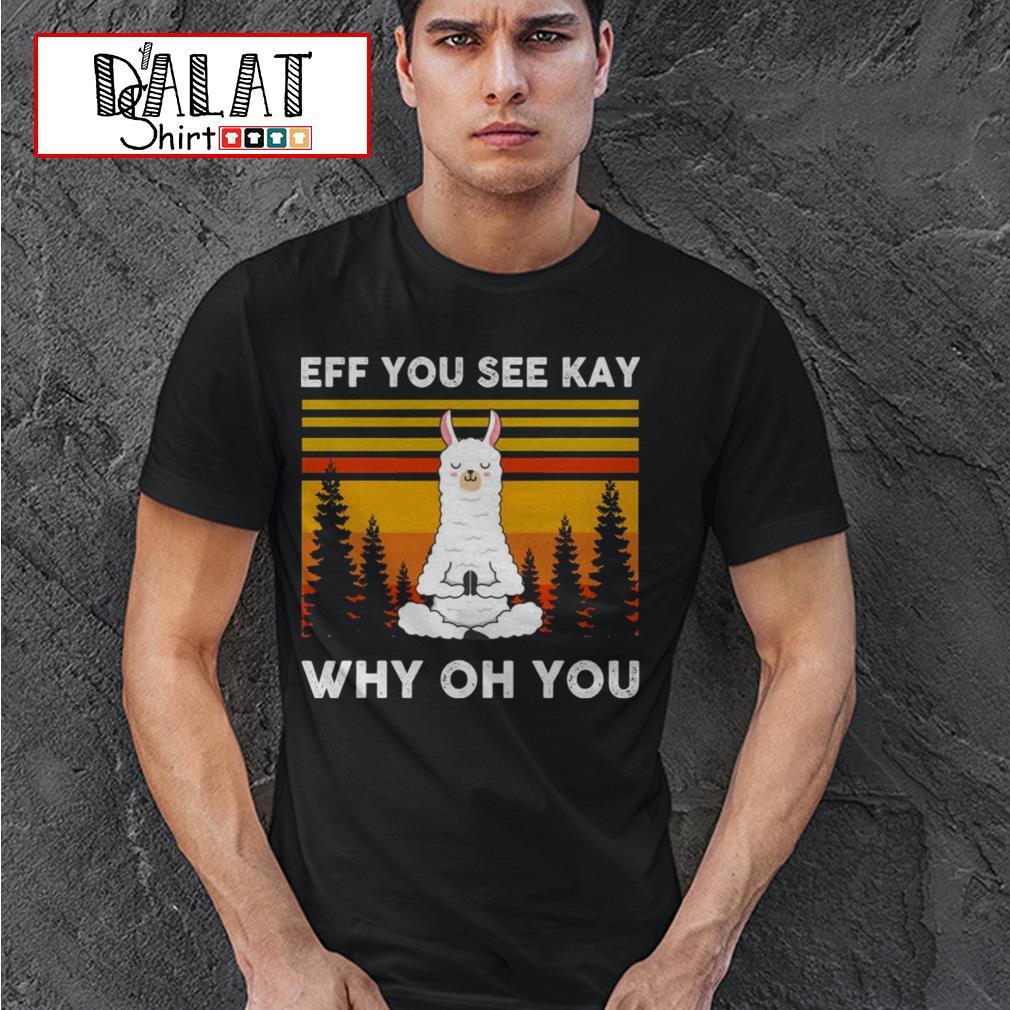 Llama Yoga Eff you see kay why oh you vintage shirt