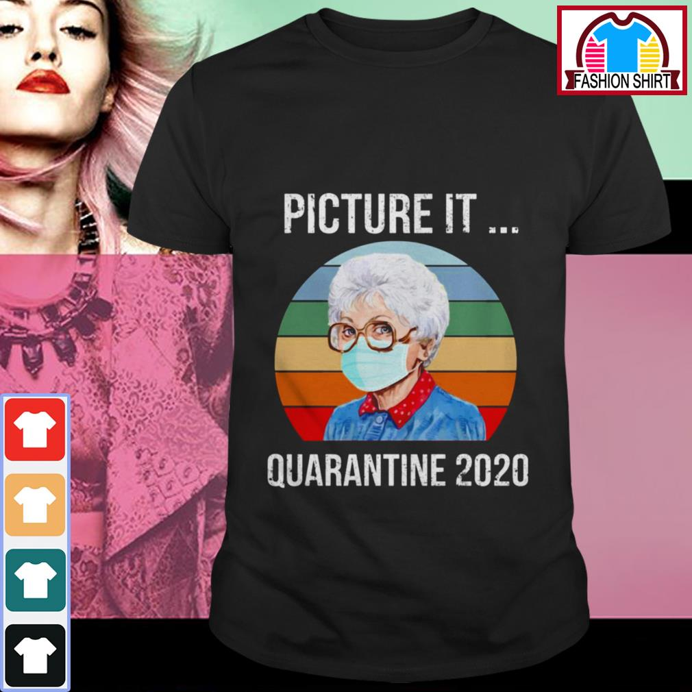 Official Sophia Picture it quarantine 2020 vintage shirt by tshirtat store