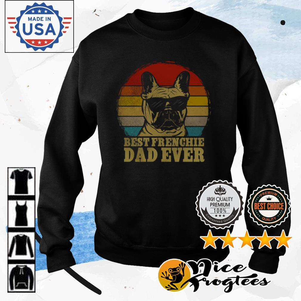 Vintage best frenchie dad ever shirt