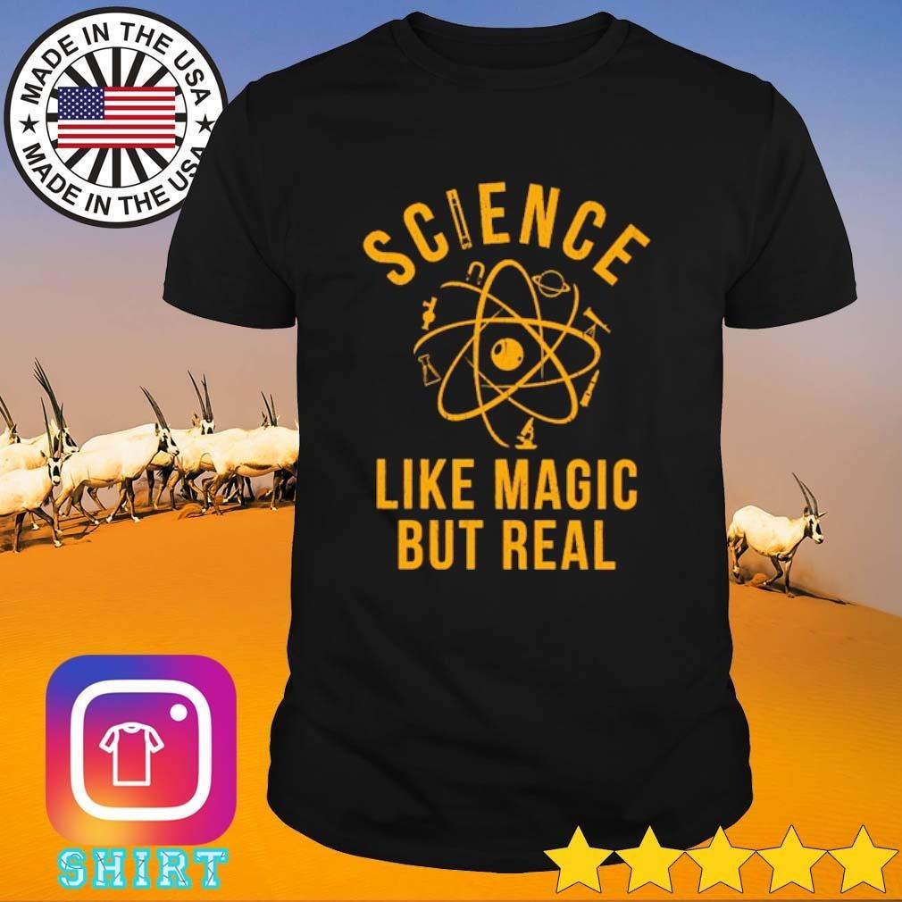 Biology Science like magic but real shirt