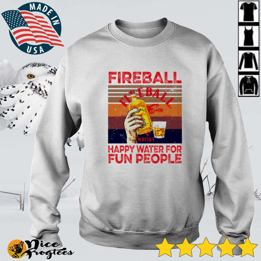 Fireball happy water for fun people vintage shirt