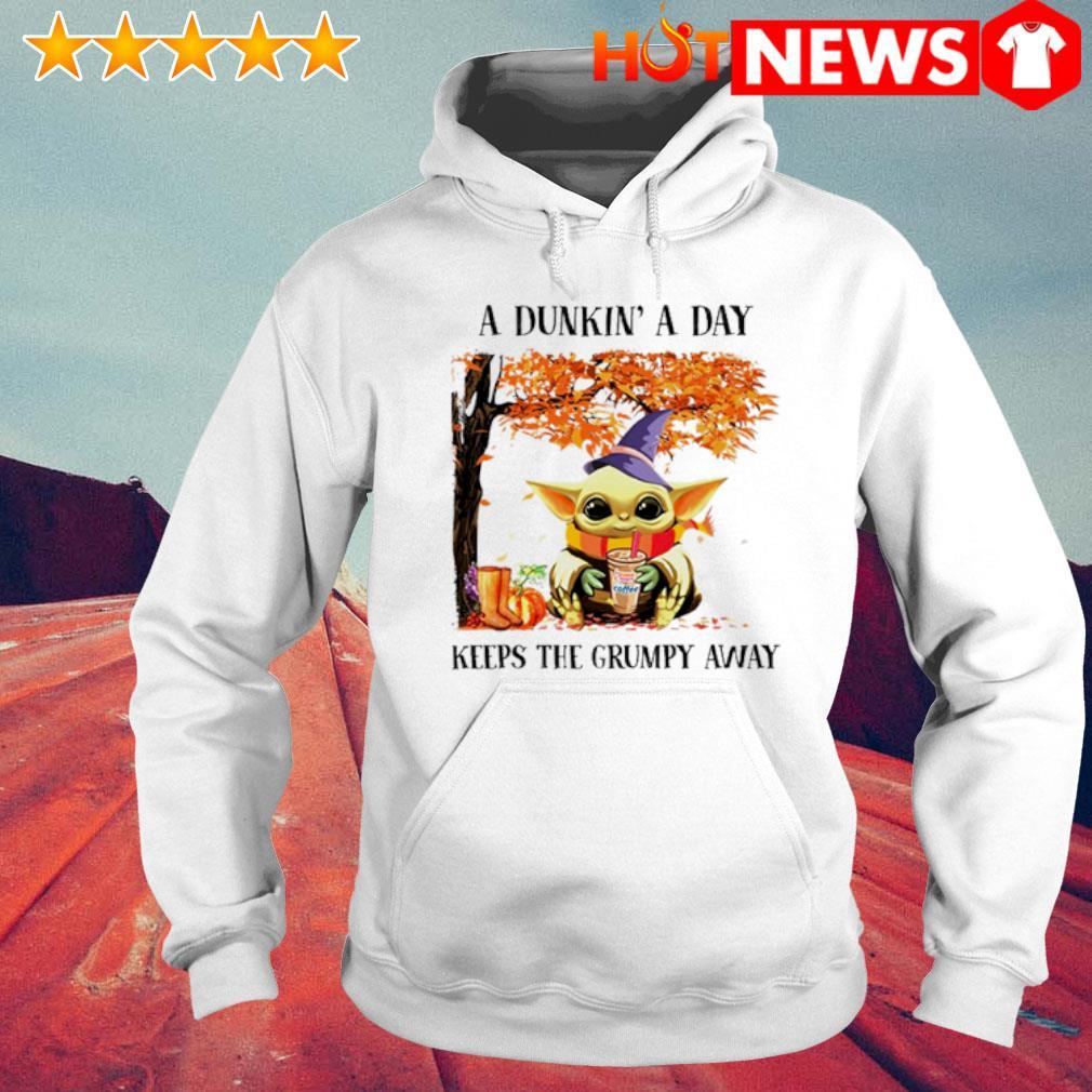 Baby Yoda Autumn a Dunkin' a day keeps the grumpy away shirt