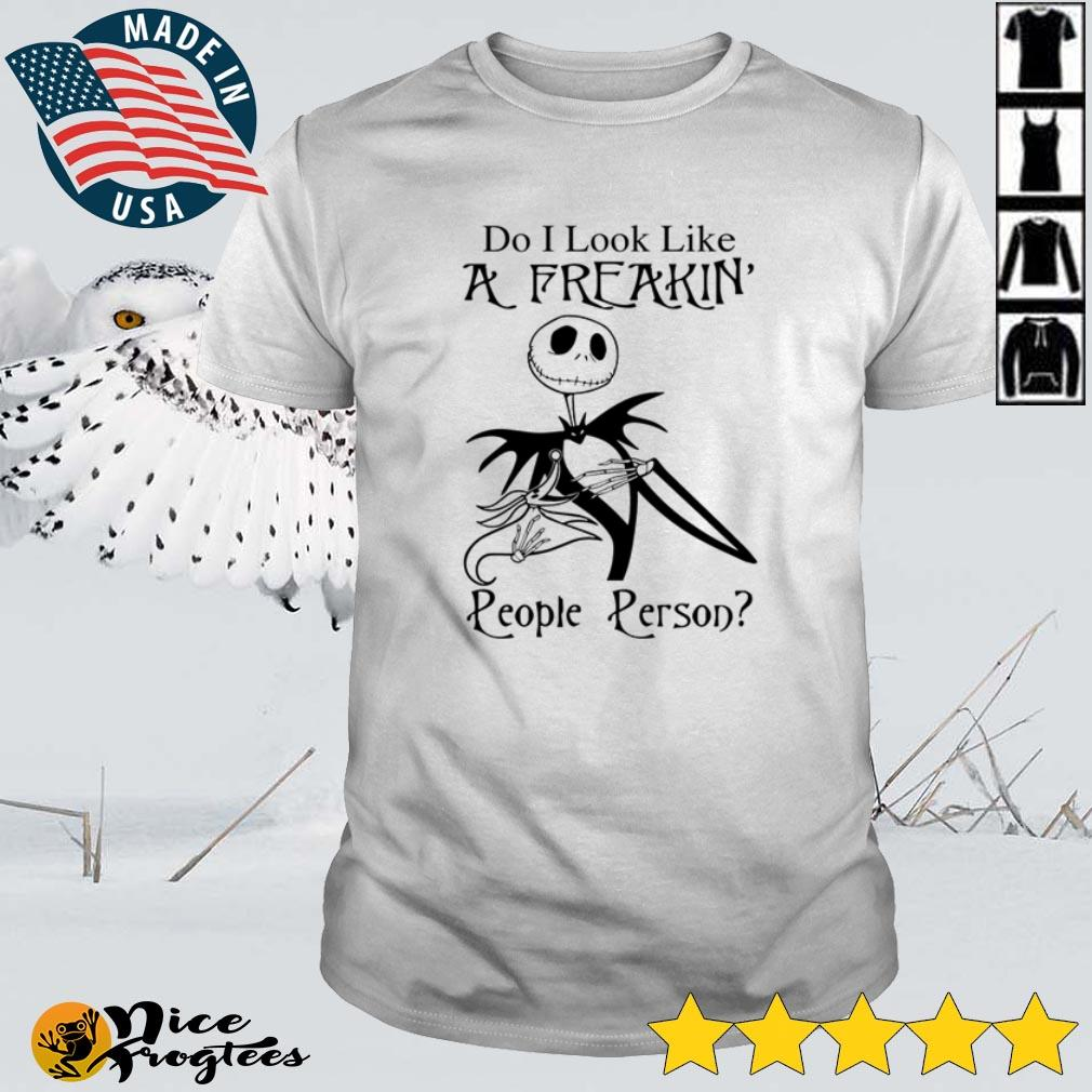 Top Jack Skellington do I look like a freakin' people person shirt