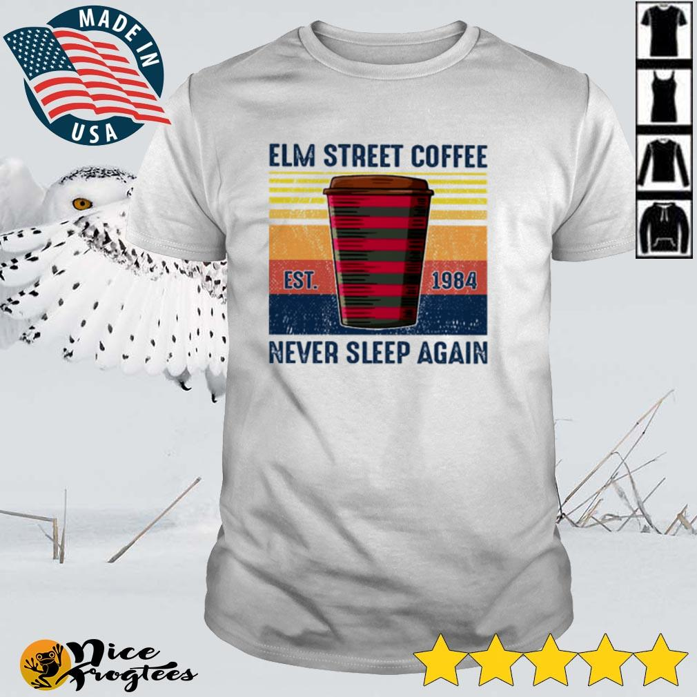 Top Elm Street Coffee est 1984 never sleep again vintage shirt