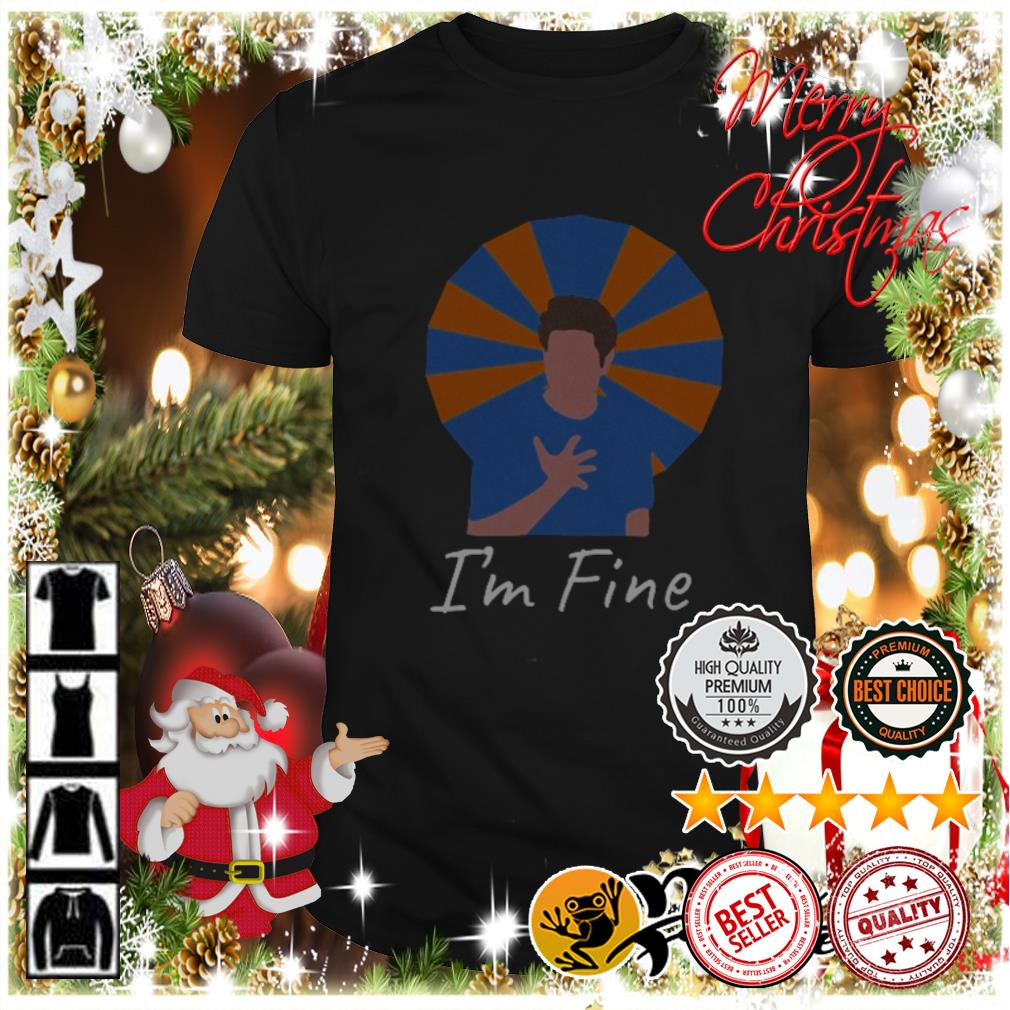 Top Friends Ross Geller I'm fine shirt