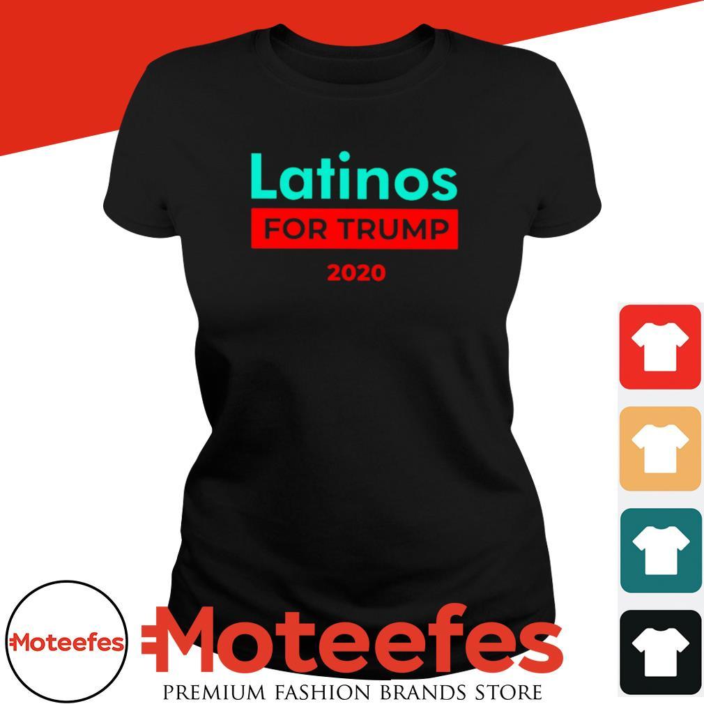 2020 latinos for Trump shirt