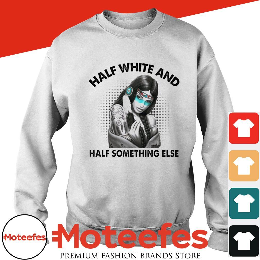Girl half white and half something else shirt